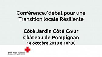 Conférence / débat pour un développement local résilient @Pompignan #Croix-Rouge #CôtéJardinCôtéCoeur