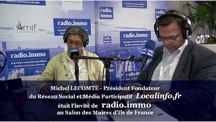 Réseaux Sociaux: Michel LECOMTE Président du Réseau Social et du Média Participatif Localinfo.fr au micro de Radio-immo.fr @radioimmo